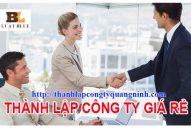 Dịch vụ thành lập công ty tại Cẩm Phả giá rẻ nhất